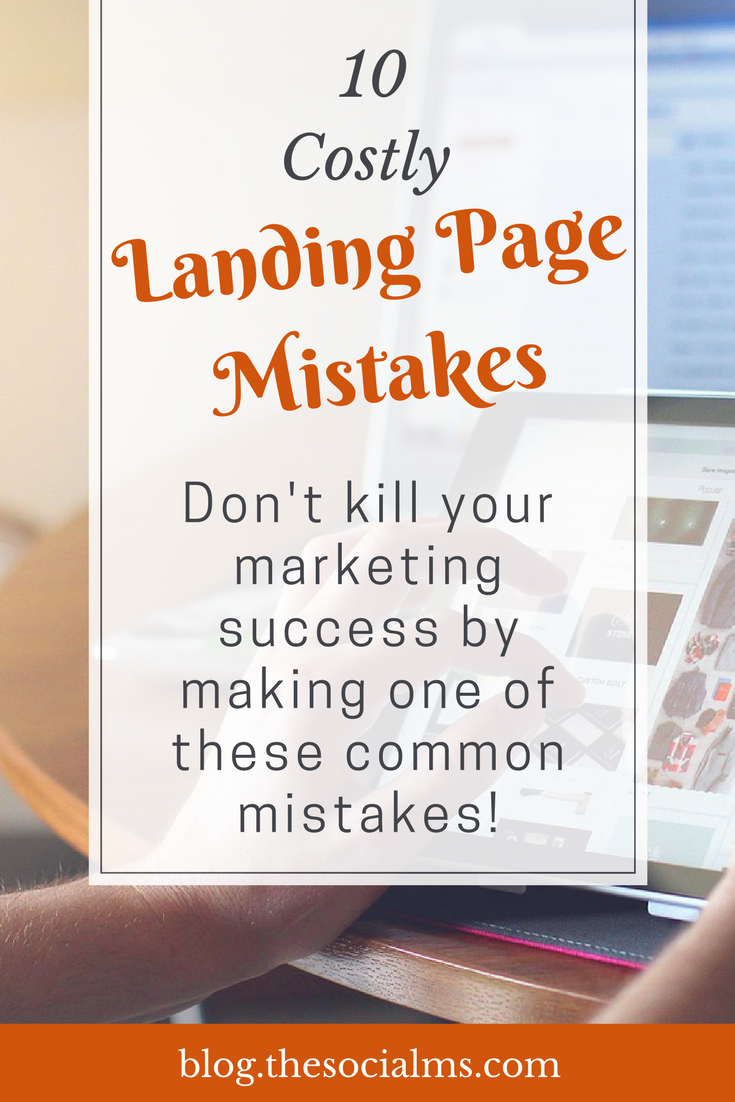 The landing page is a key element in your entire marketing effort. Here are 10 commonly made landing page mistakes that can kill all your marketing success. sales process, sales funnel, elements of sales funnel