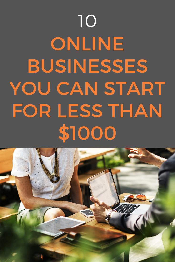 Starting a business can be expensive. Here are 10 ideas for online businesses that don't need a large upfront investment and you can start on a budget. #startablog #onlinebusiness #buildyourempire #entrepreneurship #startup #startabusiness