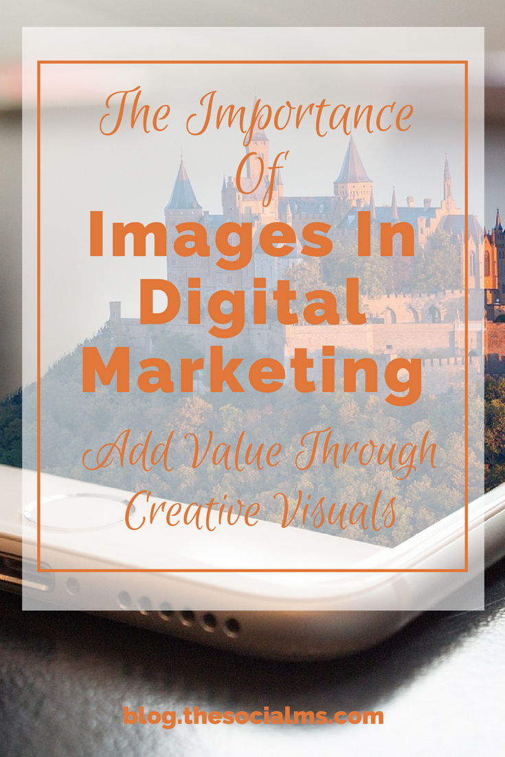 Images are no longer an add-on – they are a must for digital marketing content! And here are the main reasons why you need images in digital marketing. why you need images for your blog, blog images, creating blog graphics, use images for blogging
