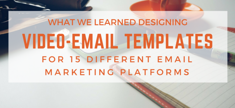 What We Learned Designing Video-Email Templates