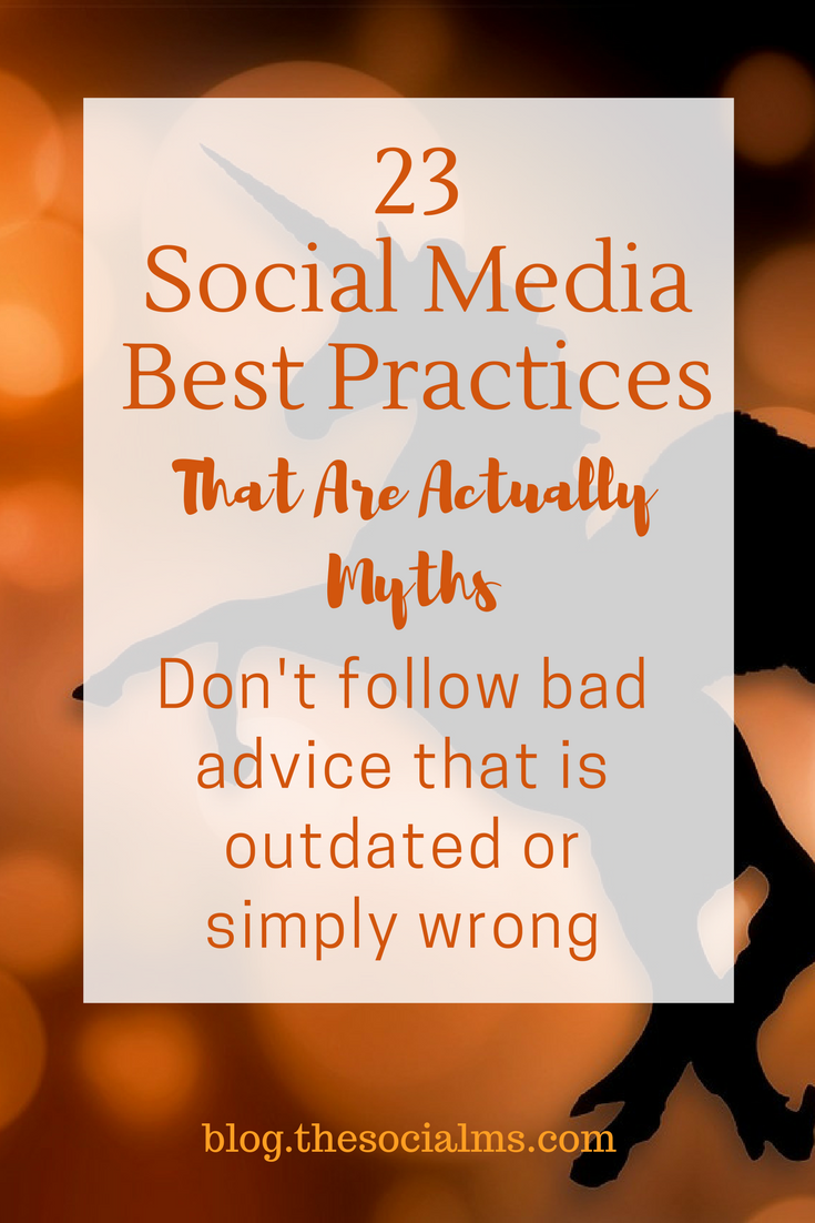 Some of the social media best practices that you can find are horribly outdated and often simply wrong. These social media myths can hurt your marketing. Don't blindly follow these wrong best practices for social media. social media strategy best practices, social media mistakes #socialmediabestpractices # socialmediamistakes #socialmediaadvice #socialmediaexamples