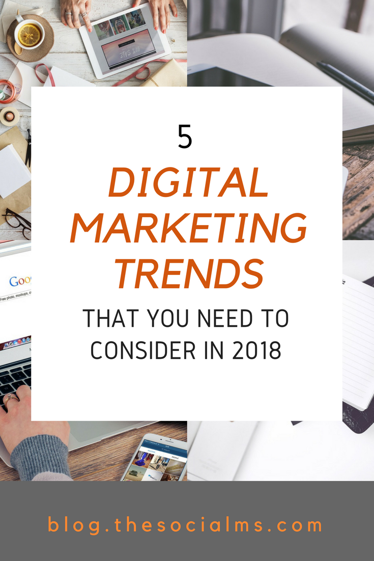 There are always developments and trends in digital marketing. Here are 5 changes and trends in digital marketing that you need to consider in 2018. digital marketing trends, digital marketing strategy, digital marketing ideas, digital marketing 2018,