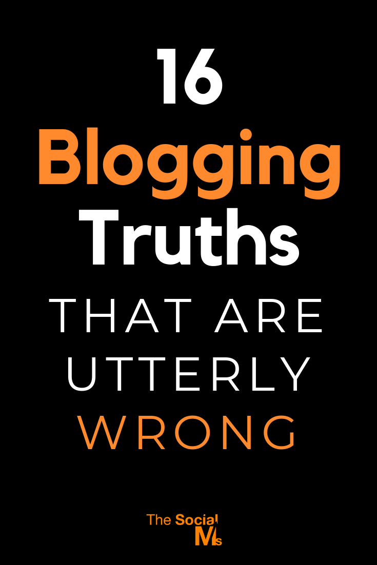 There are so many half-truths about blogging that it is really hard to know which advice is good and sound and which tips are more like blogging myths! Some blogging advice is simply not true and you should not believe all the blogging tips you get without questioning them. #bloggingtips #bloggingadvice #bloggingforbeginners #startablog #bloggingsuccess