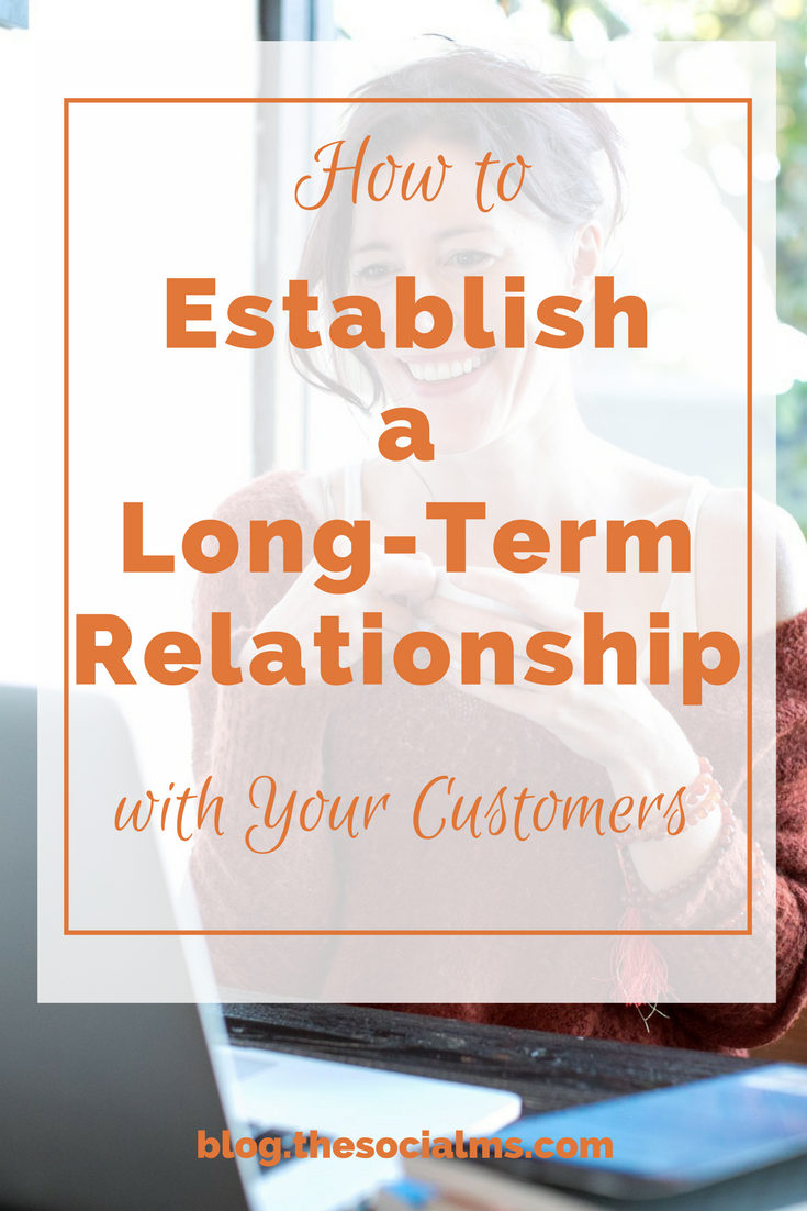 There are several ways in which you can establish proper communication and good customer relationships which can lead to long-term loyalty and satisfaction, customer relationship management, customer loyalty, customer relationship marketing, long-term customer relationships