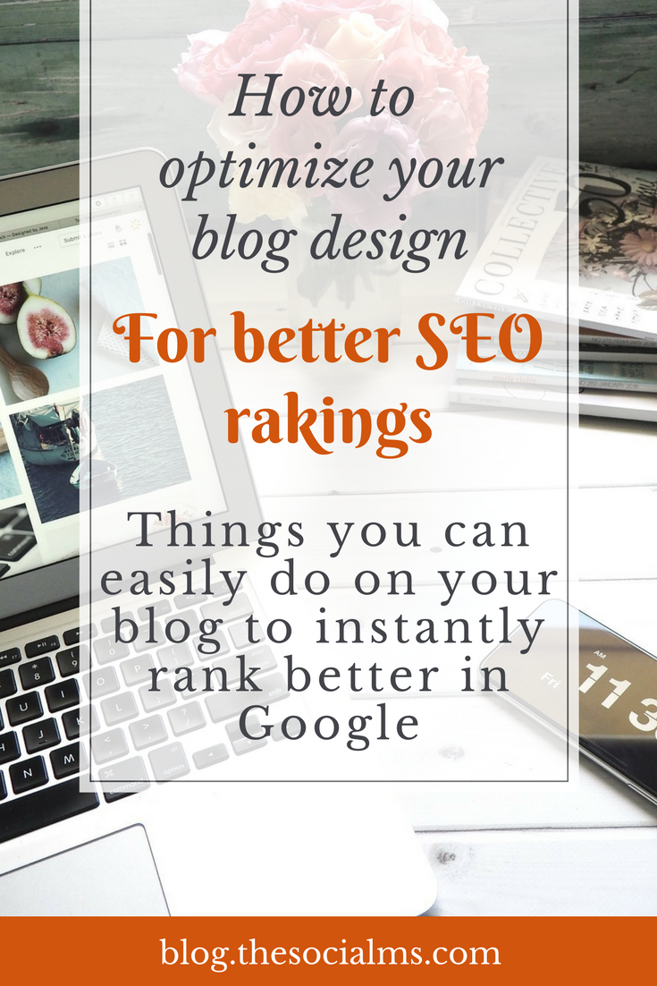 Optimize your blog design and setup for a better user experience and see your blog posts rank better on Google SEO rankings. SEO tips, SEO for beginners, SEO for bloggers, search optimization, Google optimization, Google rankings