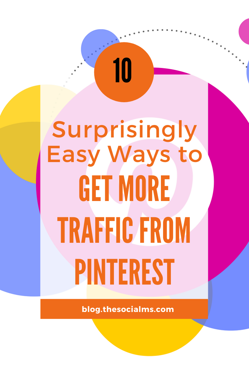 Pinterest has an immense power to drive traffic - and you sure want to utilize it. Here are 10 ways to multiply your traffic from Pinterest. #pinterest #pinterestips #blogtraffic #socialmedia #socialmediatips