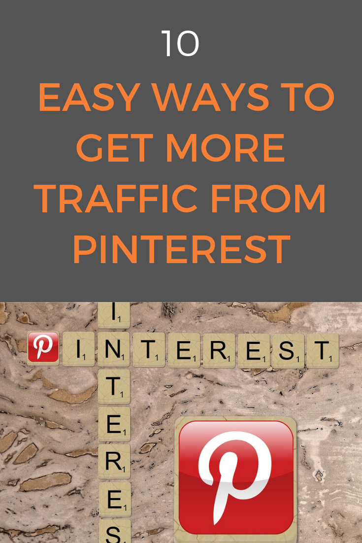 Pinterest has an immense power to drive traffic - and you want to utilize it. Here are 10 simple tips for more traffic from Pinterest that you can implement today. #pinterest #pinteresttraffic #trafficfrompinterest #pinterestmarketing #pintereststrategy
