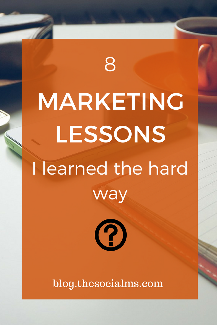 Marketing often sounds easy, and straightforward. But it is a rocky path. And you will get some marketing lessons for free - and you need to learn them or they will come back at you! marketing advice, marketing for beginners, marketing tips, marketing ideas