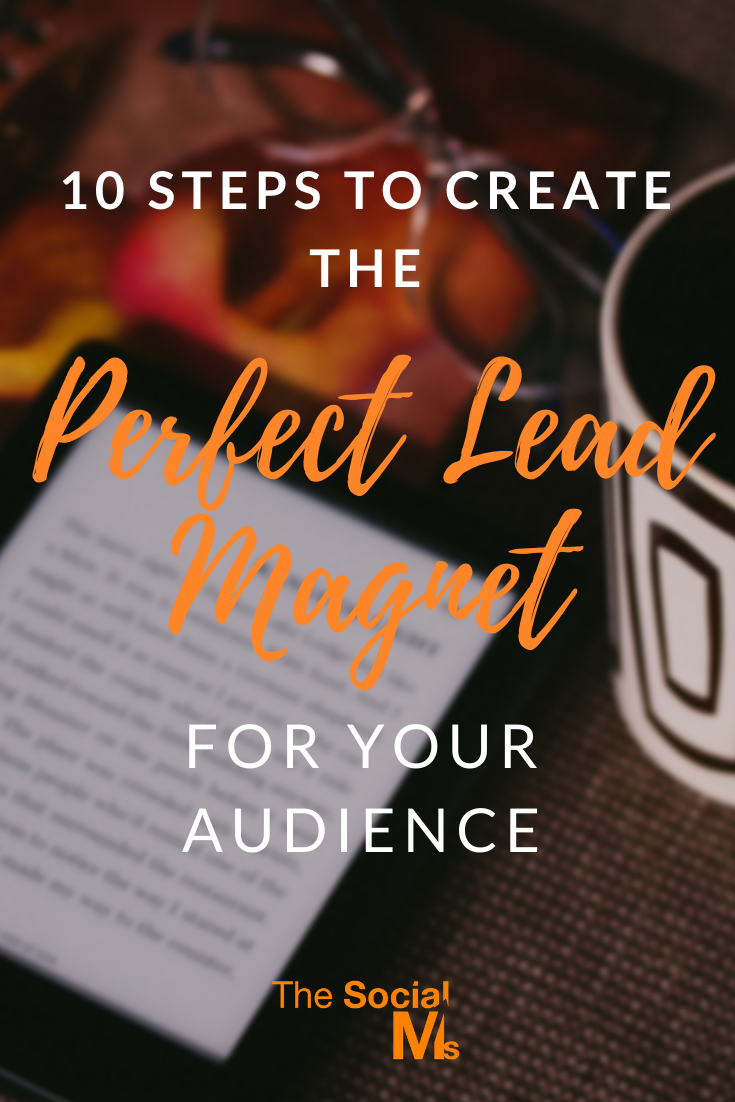 Here are 10 central attributes your lead magnet should have to help you create and choose the perfect lead magnet for your audience and grow your mail list like crazy. #salesfunnel #emailmarketing #leadgeneration #