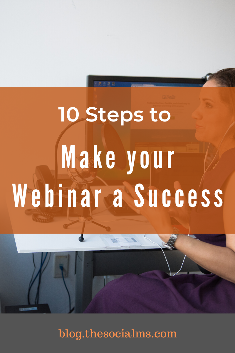 These 10 tips are enough to get you going but remember: a webinar is a lot of work. You have to pay attention to each detail. #webinar #salesfunnel #leadgeneration #leadnurturing #makemoneyblogging #smallbusinessmarketing