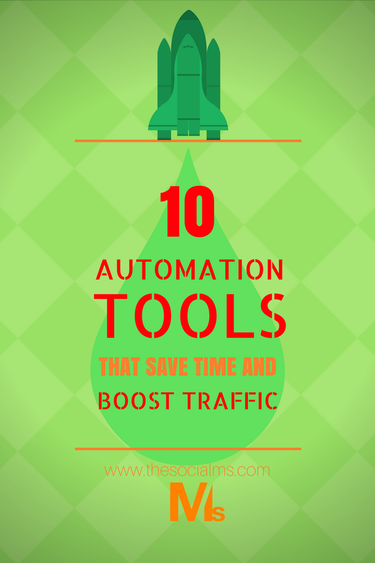 10 Automation Tools that will get you massive social traffic and save a lot of time. Pinterest Twitter Facebook LinkedIn Automation Marketing Tools