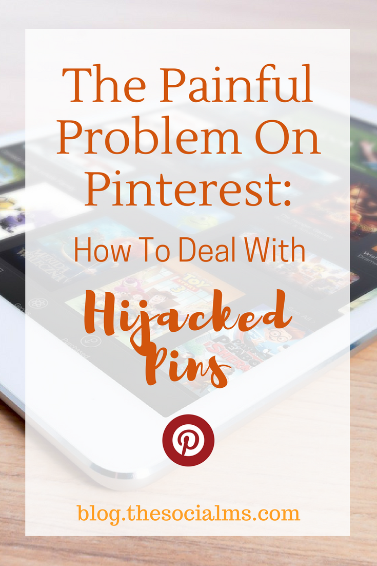 Pinterest currently faces a huge problem of hijacked pins. Here is how you can deal with this problem if you find that your own pins get hijacked or stolen and re-claim your marketing success. stolen pins, content theft, pin hijacking, Pinterest tips, Pinterest strategy, Pinterest marketing, Pinterest traffic #Pinterest #Pinteresttips #Contenttheft #Pinterestmarketing #blogtraffic #bloggingtips