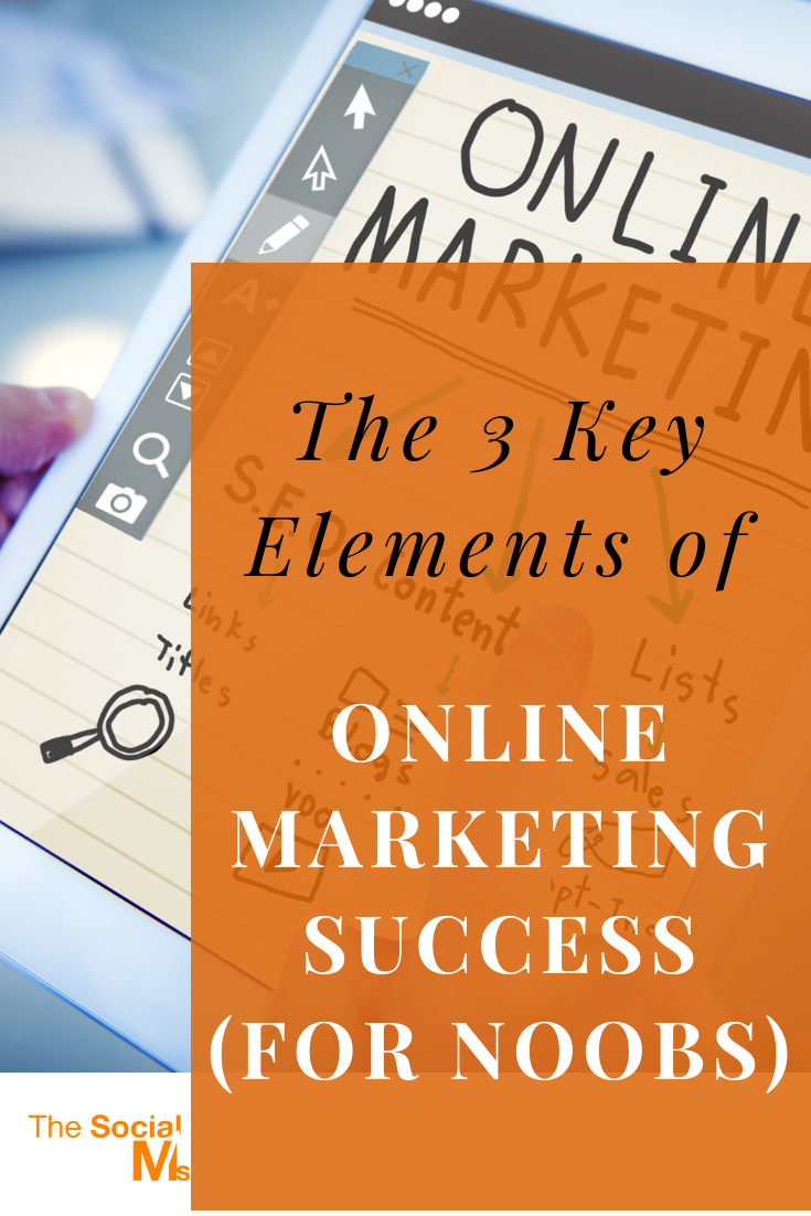 What are the three key elements of online success that are commonly ignored - not just by those who fail online, but also by those who teach online marketing? Learn about these online marketing success elements and why have you never heard of them before #onlinemarketing #onlinesuccess #digitalmarketing #marketingstrategy #onlinebusiness