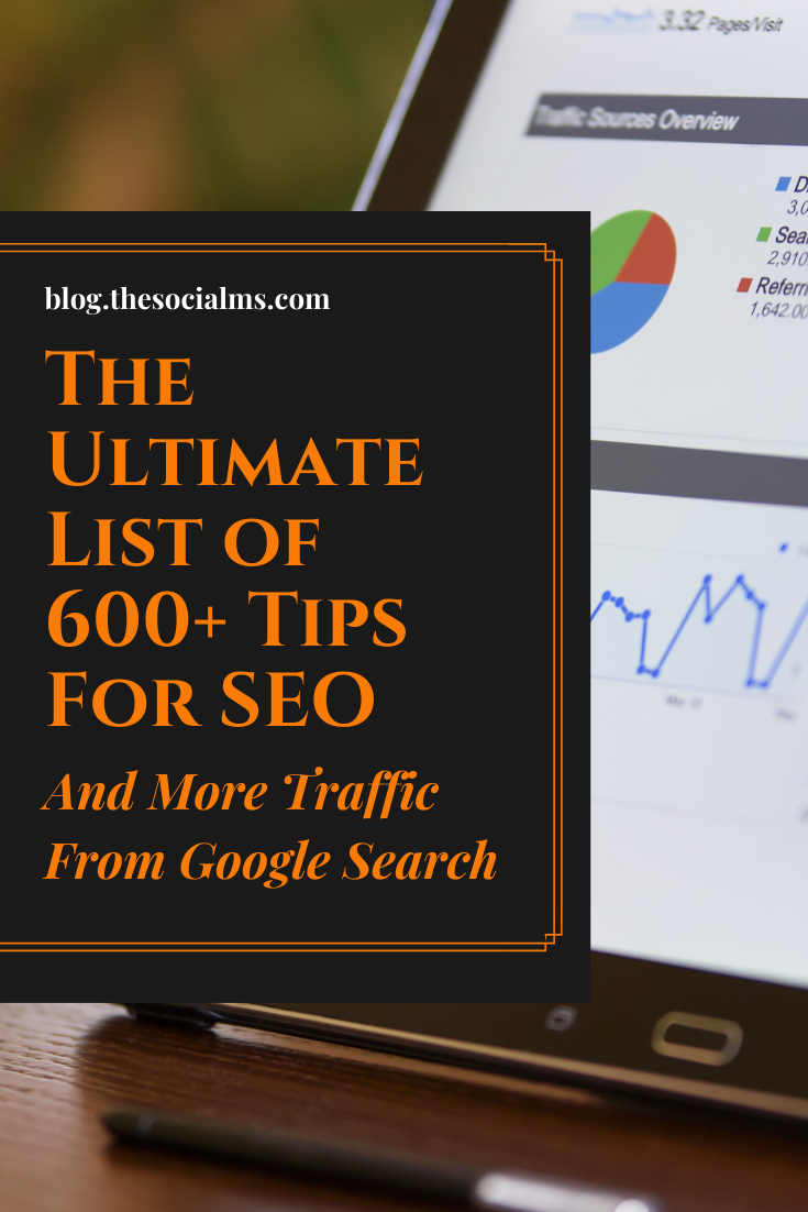 Here is a list of over 600 extremely useful SEO tips for any use case, niche and question about SEO. I compiled this list to give you a thorough picture of what is possible and what SEO really means. #seo #searchengineoptimization #trafficgeneration #blogtraffic #googlesearch #searchtraffic #blogging101 #bloggingtips #startupmarketing