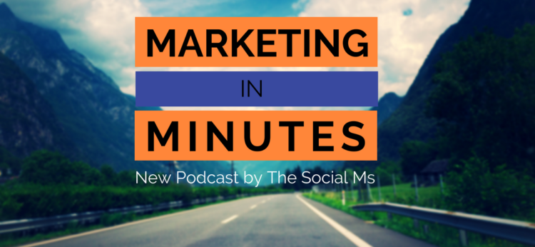 Marketing in Minutes Marketing Podcast