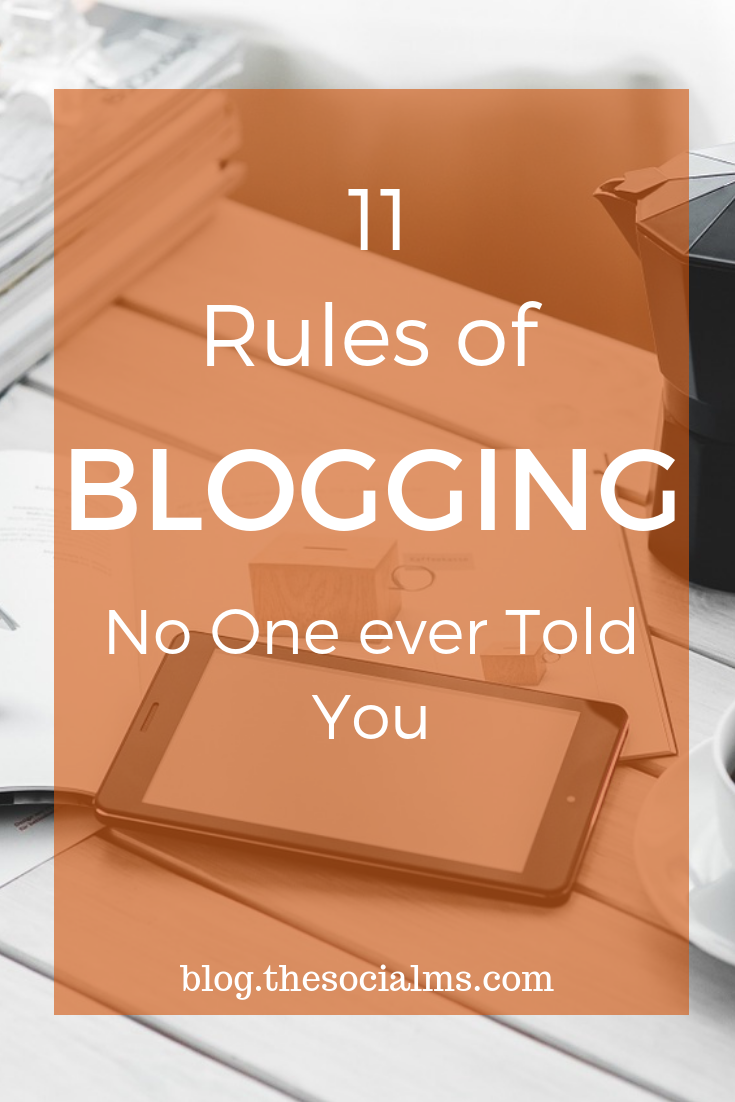 Blogging sounds so easy and awesome once you get there. But you have to work all the way! And there are some rules of blogging no one is talking about. Follow blogging tips and advice to achieve more blogging success. #bloggingtips #bloggingadvice #startablog #bloggingforbeginners #bloggingsuccess