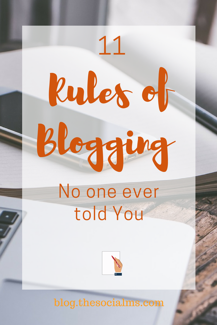 Blogging sounds so easy and awesome once you get there. But you have to work all the way! And there are some rules of blogging no one is talking about. blogging tips, blogging for beginners, how to start a blog, what you need to know about blogging #bloggingtips #startablog #bloggingforbeginners #successfulblogging #onlinebusiness