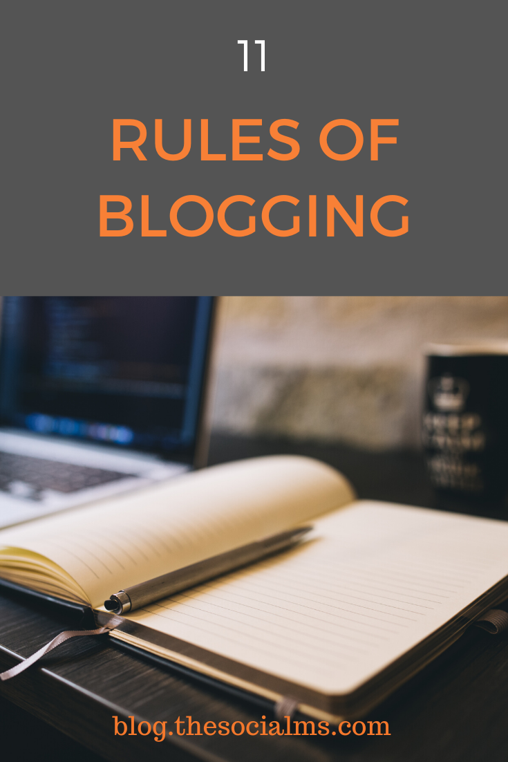 there are some rules of blogging that no one is openly talking about. #bloggingtips #bloggingsuccess #bloggingforbeginners #startablog #blogging101