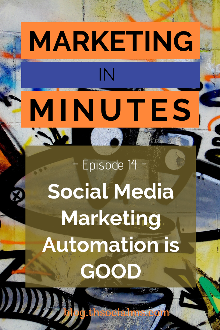 Social Media Marketing Automation is good. Good for marketing, good for your business. Learn why in this episode of Marketing in Minutes by The Social Ms. #socialmediatips #socialmediamarketing #socialmediaautomation #marketingautomation