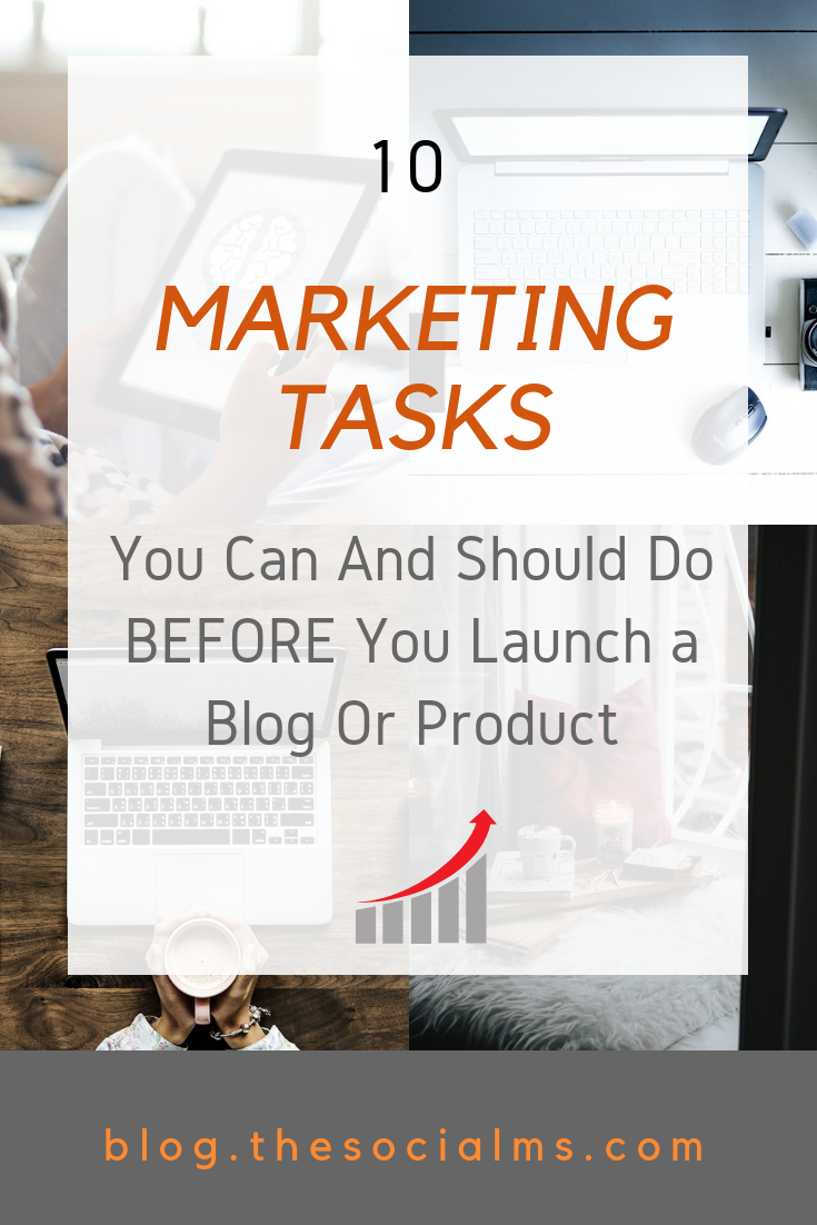 Here are 10 marketing tasks you can start doing today even before you launch your blog or product. Get better results, start your marketing early! start your marketing, prepare for launch, blog launch, blog distribution, product launch, audience building #startablog #bloglaunch #marketingstrategy #marketingtips #onlinebusiness
