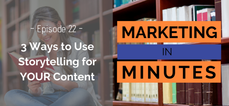 Marketing in Minutes - Storytelling
