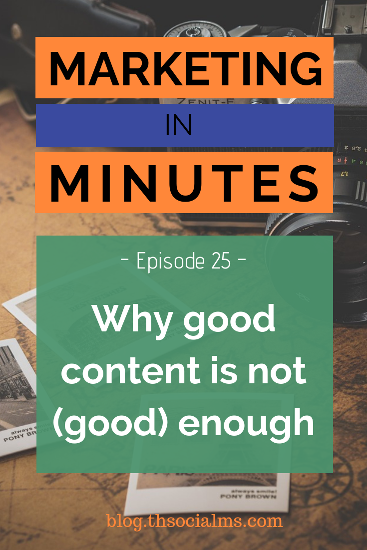 we have to earn and work for traffic to our content. Here is why good content isn't good enough anymore. #contentmarketing #bloggingtips #blogpromotion #contentdistribution #blogtraffic