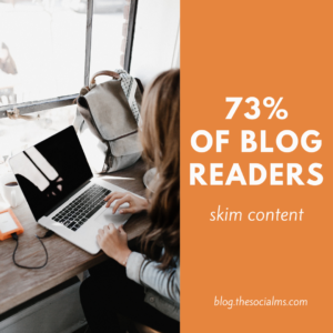 most blog readers skim content