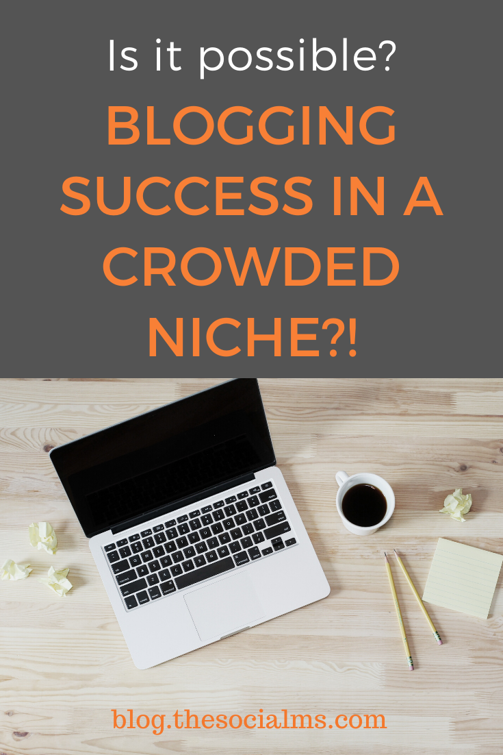 If you focus on these three elements of your business you can succeed in a crowded niche. Treat your blog as a business from day 1, focus on the distribution of your content, and allow your business to be slightly different from your competitors, and you can succeed. #bloggingsuccess #bloggingtips #bloggingforbeginners #startablog #blogging101 #bloggingniche