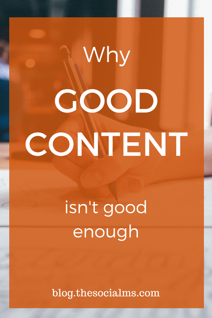 If you have outstanding content and then wait for it to find success, you are doomed. Good content is not enough to reach content marketing or blogging success. Here is why good content is not enough and what you should do instead. #contentcreation #bloggingtips #contentmarketing #blogging101 #bloggingforbeginners #startablog