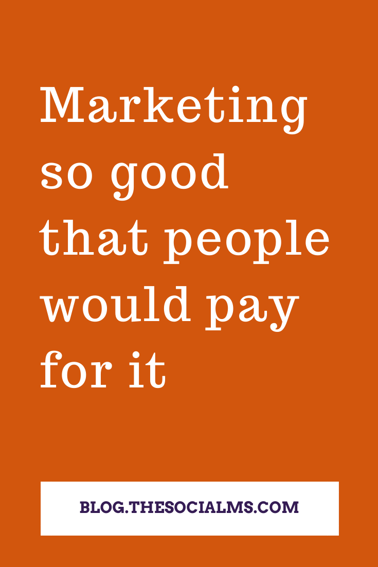 Marketing usually is perceived as annoying and intrusive. But what if you could provide marketing that people would love and even are willing to pay for it? #marketingstrategy #digitalmarketing #onlinebusiness #salesfunnel #contentmarketing #socialmediamarketing