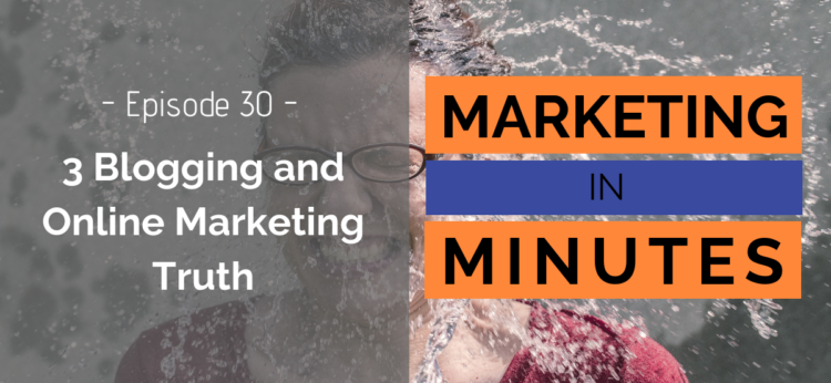 Marketing in Minutes - Blogging Truth