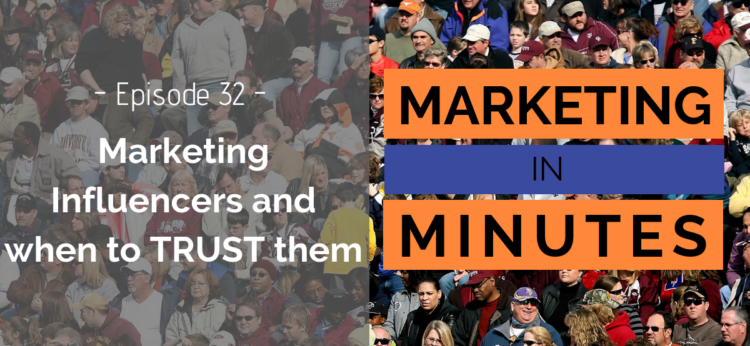 Marketing in Minutes Marketing Influencers