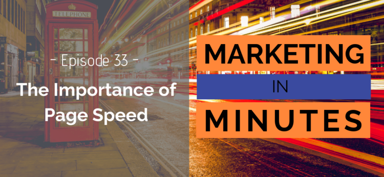 Marketing in Minutes - Page Speed