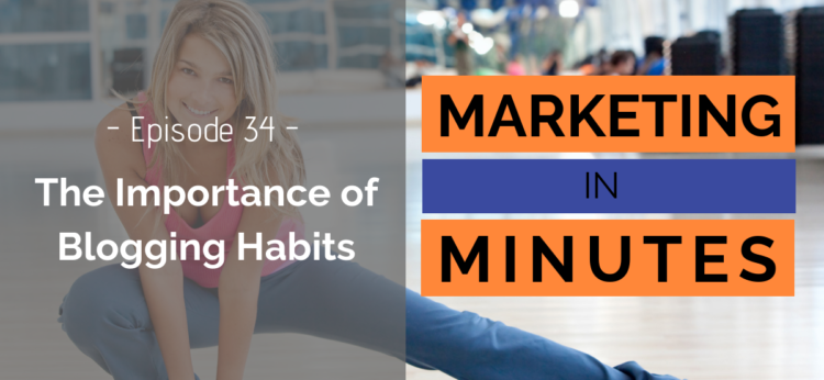 Blogging Habits