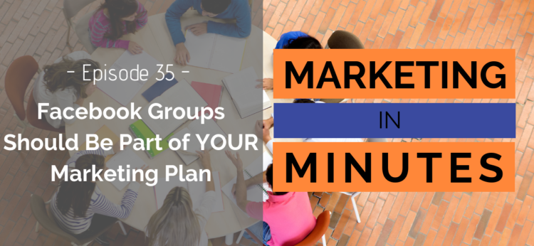 Marketing in Minutes - Facebook Groups