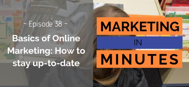 Marketing in Minutes - Basics of Online Marketing