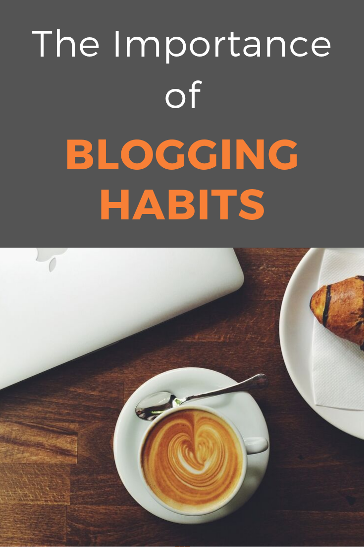 The one thing bloggers need to succeed isn't talent or creativity. It's persistence, and for that, you need blogging habits. Here is how to get into the habit of blogging. #bloggingtips #blogginghabits #startablog #bloggingforbeginners #bloggingstrategy #bloggingsuccess
