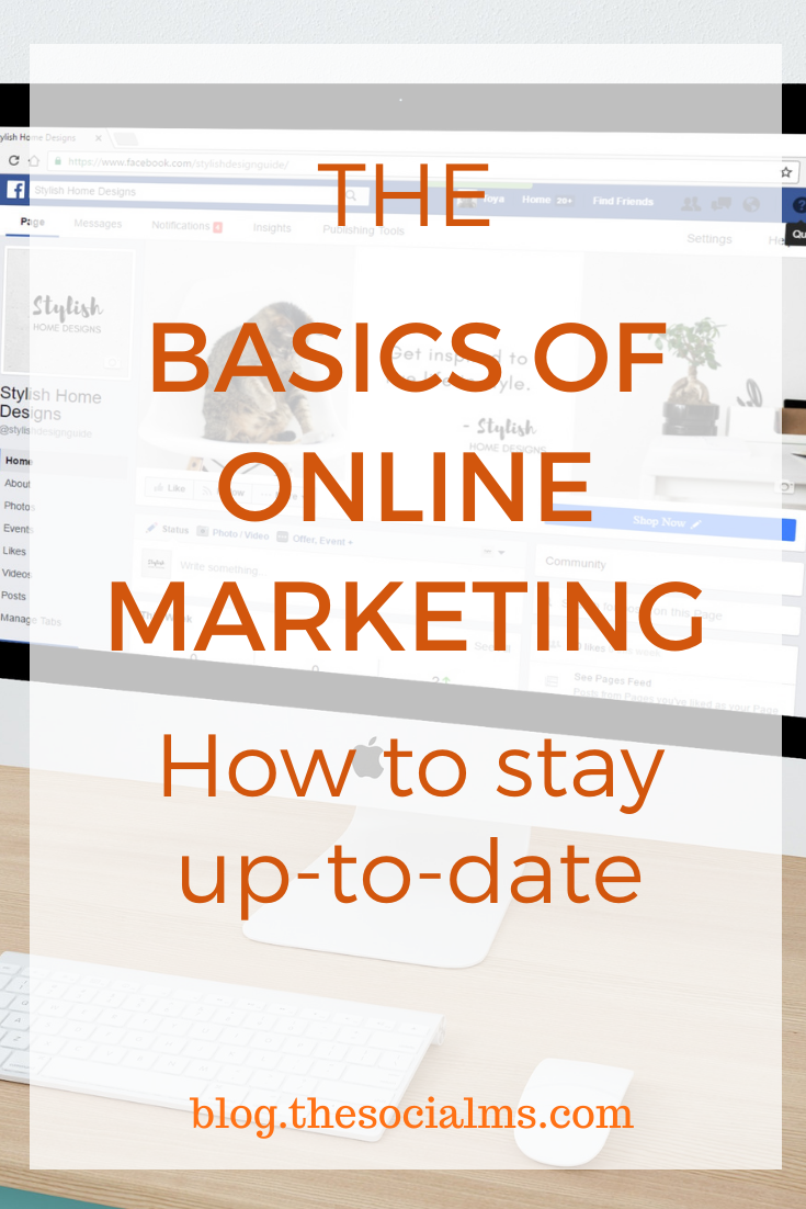 The beauty of modern online marketing is that in a limited amount of time everyone can learn enough about it to market themselves or their own business. Here is how to stay up-to-date for your online marketing #onlinemarketing #digitalmarketing #onlinebusiness #marketingstrategy