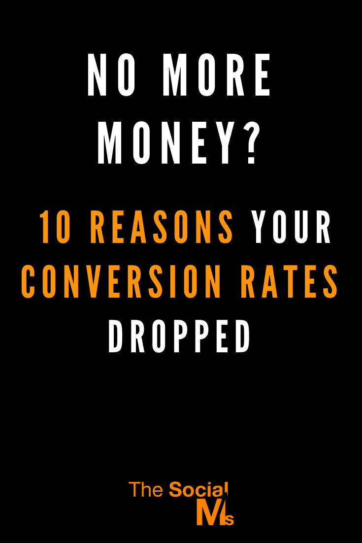 So when your conversion rates are low - or decreasing, what can be the reason? What should you look for when you are not converting at the expecting rate?  Here are 10 tips what you should check if your conversion rates go down. #conversionrates #makemoneyblogging #bloggingformoney #smallbusinessmarketing #entrepreneurship #salesfunnel