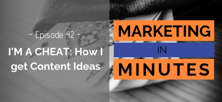 Marketing in Minutes - Ideas for Content