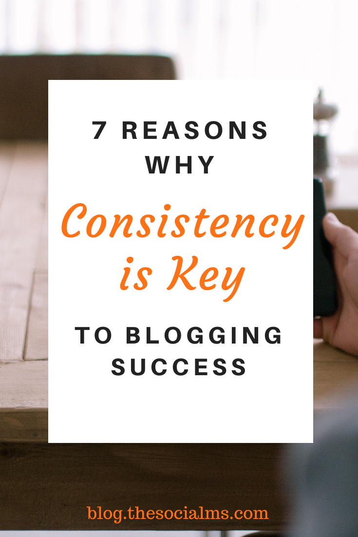 when you are new to the blogging game consistency will also help you to stay focussed and keep going. #bloggingsuccess #bloggingforbeginners #startablog #blogging101 #onlinebusiness