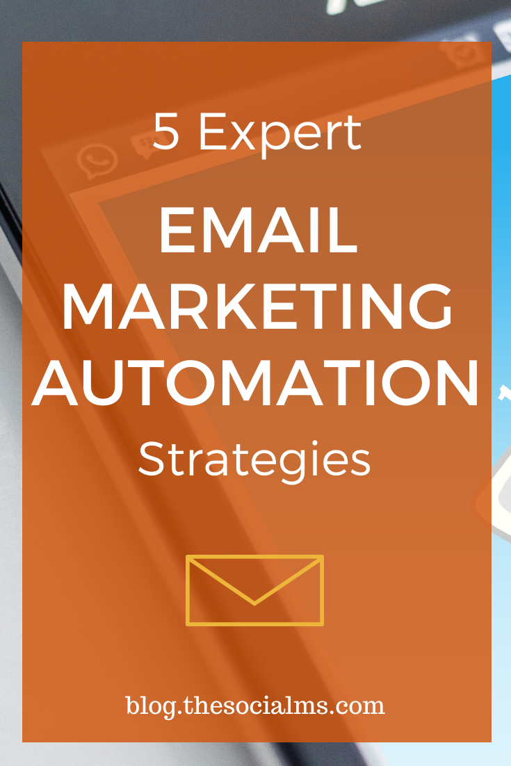5 Expert Email Marketing Automation Strategies that you can adopt to give your business that breath of fresh air it's been needing. #emailmarketing #salesfunnel #bloggingtips #onlinebusiness #smallbusinessmarketing