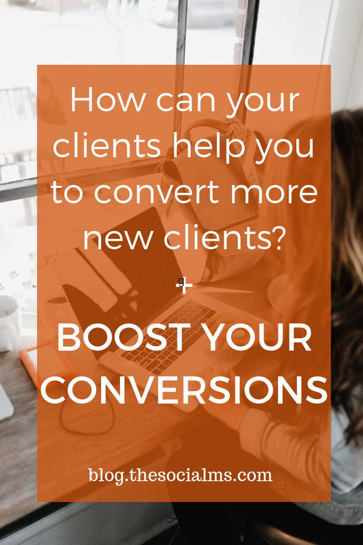 "Learn how you can ""use"" existing clients to help you convert more new clients with the methods of Clients-Convert-Clients marketing. conversion rates, convert more clients #bloggingtips #conversionrates #onlinebusiness"