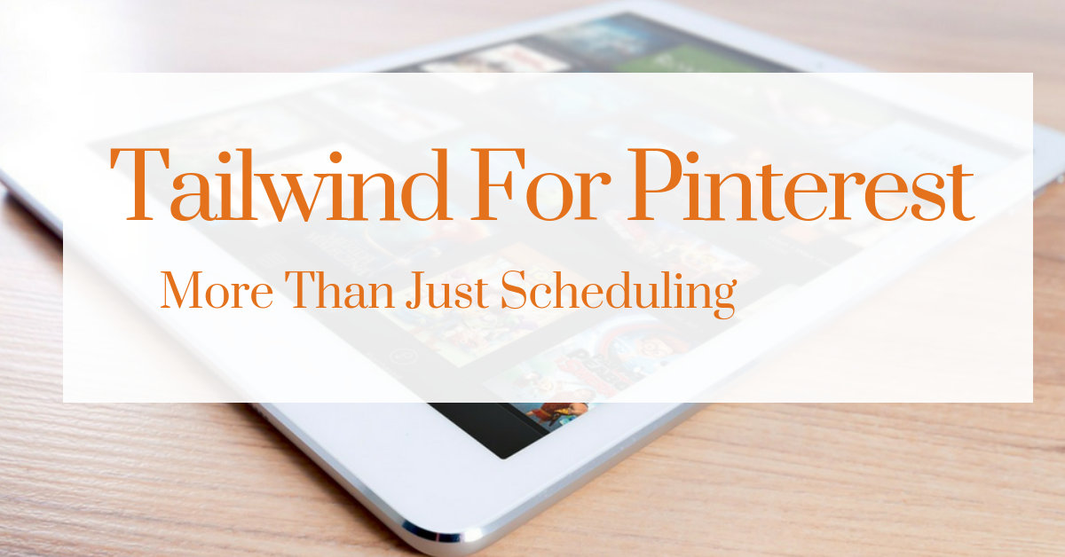 Tailwind For Pinterest: More Than Just Scheduling