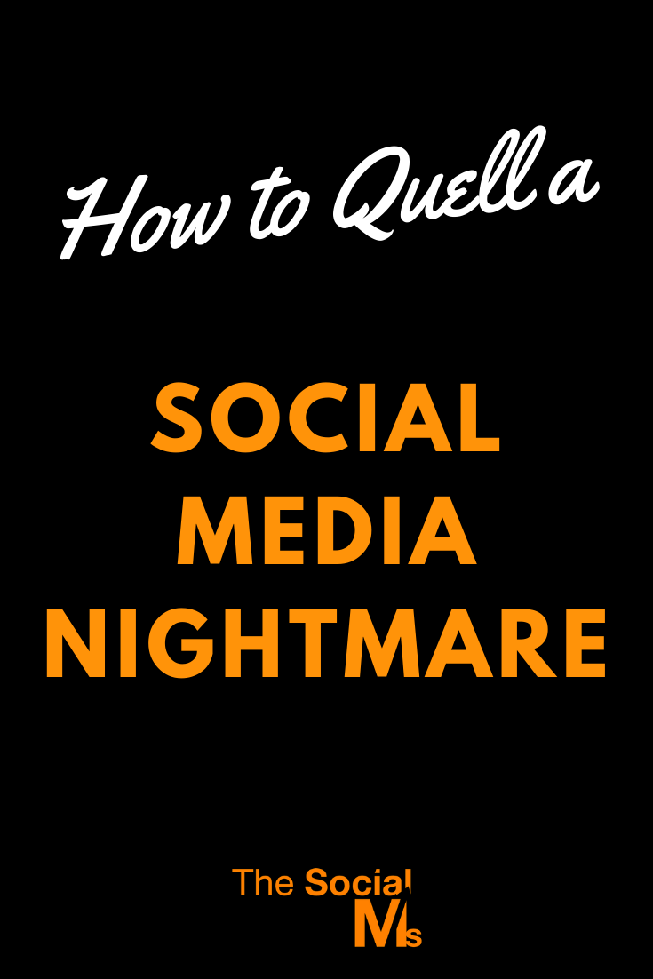 When something does not go as planned and things turn bad in social media, having some sort of a plan is so critical. That way, you can put out the fire instead of inciting further damage. Here is how to deal with a social media nightmare. #socialmedia #socialmediatips #socialmediamarketing #socialmedianightmare