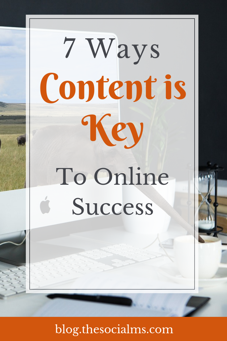 Online business success gets a lot easier to achieve with content. Here are 7 important reasons why you need content for online business success. Content is important in many ways. You have blog content: put it to use and grow your online business with it. #onlinebusiness #bloggingsuccess #contentmarketing #contentcreation