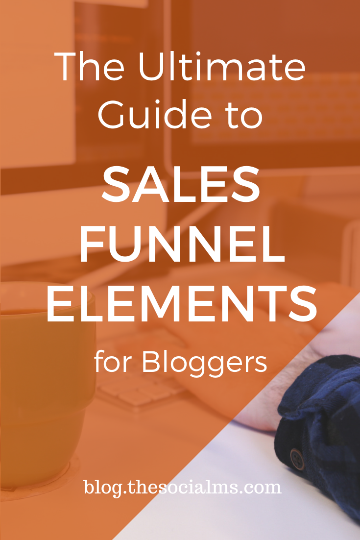 Here are the building blocks for a perfect sales funnel along with a lot of information on how to use these sales funnel elements.  But that doesn't mean that you're done. Building a sales funnel for your blogging business is more complicated than just stringing events together to create them. #salesfunnel #onlinebusiness #blogging101 #makemoneyblogging #bloggingformoney