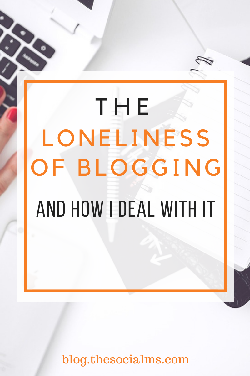 A larg part of blogging is working on your own. That can be lonely. Here is why the loneliness of blogging can be hard - and how to deal with it. #bloggingtips #blogging101 #bloggingforbeginners #startablog