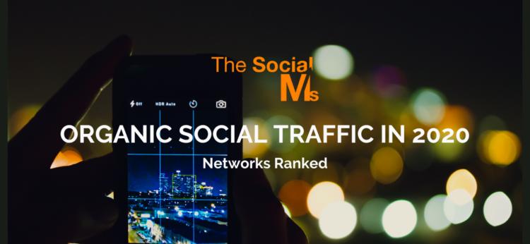 Organic Social Traffic in 2020