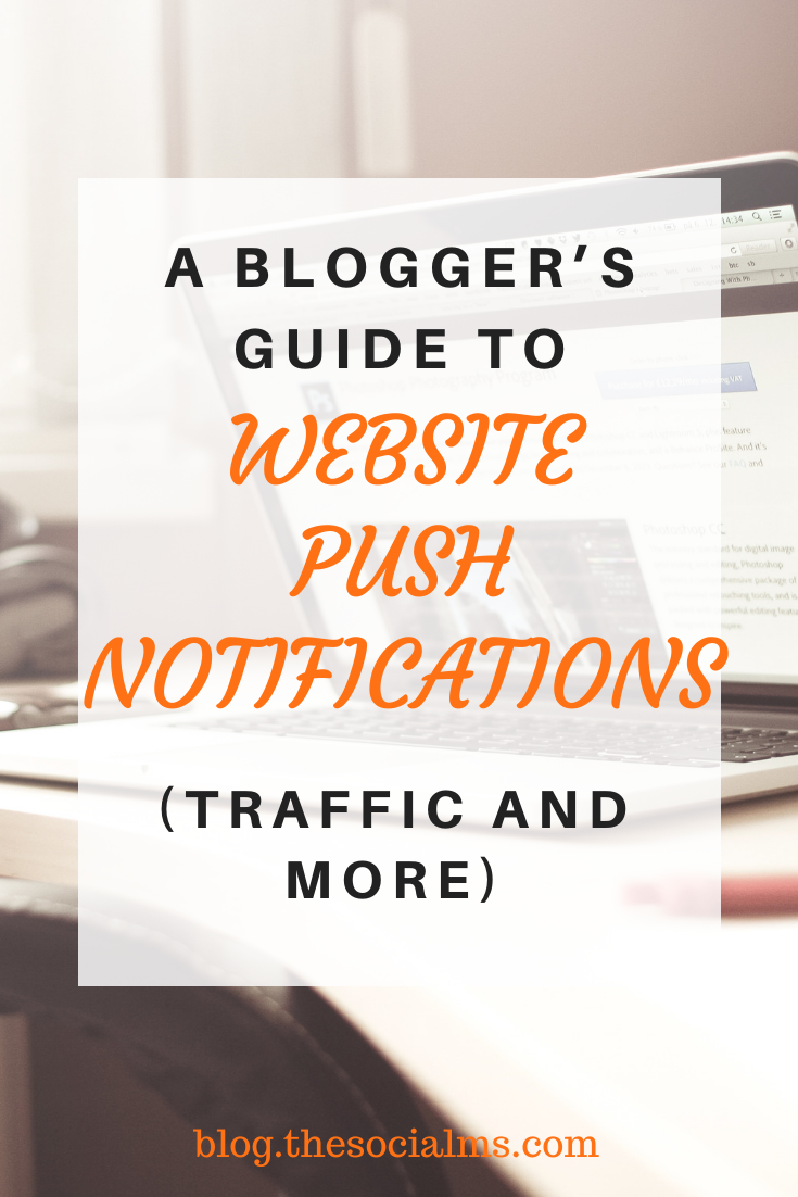 Website push notifications - what are they and why are they important for bloggers? #pushnotifications #blogaudience #bloggingtools #blogpromotion #blogging101 #bloggingforbeginners #startablog #bloggingtips